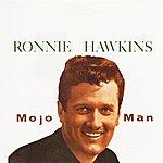 Ronnie Hawkins Mojo Man