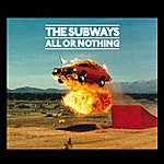 The Subways All Or Nothing (International Bundle 2)
