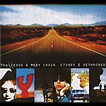 The Jesus and Mary Chain Stoned And Dethroned (Expanded Version)
