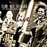 Club Des Belugas Live