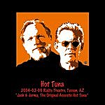 Hot Tuna 2004-02-06 The Rialto, Tucson, Az