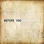 John Reilly Before You - Single