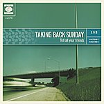 Taking Back Sunday Tell All Your Friends (Re-Issue)