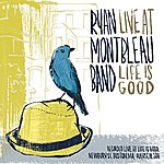 Ryan Montbleau Live At Life Is Good