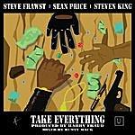 Steve' N King Take Everything