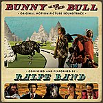 Ralfe Band Bunny And The Bull Ost