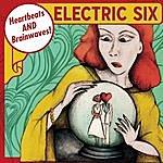 Electric Six Heartbeats And Brainwaves