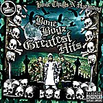 Bone Thugs-N-Harmony Bone Boyz Greatest Hits