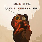 Deviate Love Keeper