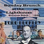 Lord Buckley Sunday Brunch At The Lighthouse