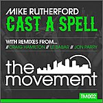 Mike Rutherford Cast A Spell