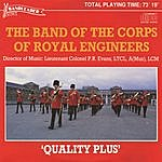 The Band Of The Corps Of Royal Engineers Quality Plus