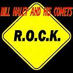 Bill Haley & His Comets R.O.C.K.