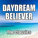 The Classics Daydream Believer