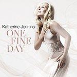 Katherine Jenkins One Fine Day