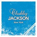 Chubby Jackson New York