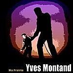 Yves Montand Ma Prairie