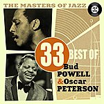 Bud Powell The Masters Of Jazz: 33 Best Of Bud Powell & Oscar Peterson