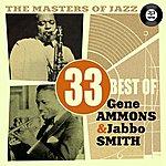 Gene Ammons The Masters Of Jazz: 33 Best Of Gene Ammons & Jabbo Smith