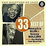 Memphis Slim The Masters Of Jazz: 33 Best Of Memphis Slim & Sonny Rollins With The Modern Jazz Quartet