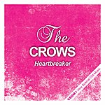 The Crows Heartbreaker