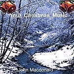 John MacDonald Your Christmas Music