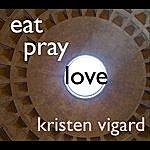 Kristen Vigard Eat Pray Love