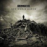 Haujobb New World March
