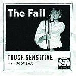 The Fall Touch Sensitive... Bootleg