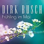 Dirk Busch Frühling IM Mai