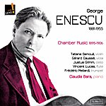 Gérard Caussé George Enescu (Chamber Music 1895-1906)