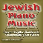 Jewish Piano Music: Hava Nagila, Hatikvah, Chanukah And More!