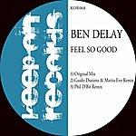 Ben Delay Feel So Good
