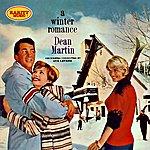Dean Martin A Winter Romance: Rarity Music Pop, Vol. 189