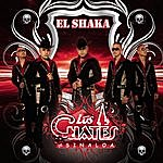 Los Cuates De Sinaloa El Shaka