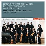 Tafelmusik Baroque Orchestra Händel: Wassermusik, Feuerwerksmusik