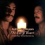 John Nelson The Early Years (Feat. Steve Barkoczy)