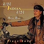 Arvel Bird Ride Indian Ride