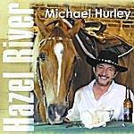 Michael Hurley Hazel River