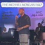 Michael Morgan Live @ The Metropolitan Room Nyc