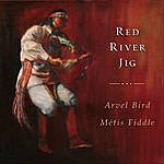 Arvel Bird Red River Jig