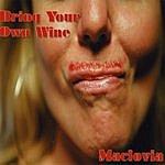 Maclovia Bring Your Own Wine