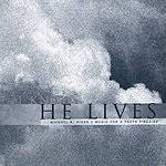 Michael R. Hicks I Know He Lives
