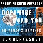 Dopamine Rennie Pilgrem Presents Hold You