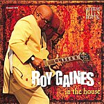 Roy Gaines In The House - Live At Lucerne Vol.4