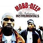 Mobb Deep Mobb Deep: The Infamous Instrumentals
