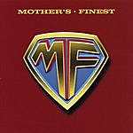 Mother's Finest Mother's Finest