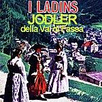 I Ladins Jodler Della Val DI Fassa