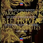 Takács Quartet Beethoven: The Late String Quartets