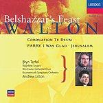Bryn Terfel Walton: Belshazzar's Feast; Coronation Te Deum